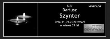 Ś.P. Dariusz Szynter