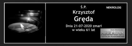 Ś.P. Krzysztof Gręda