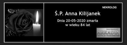Ś.P. Anna Kilijanek