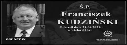 Ś.P. Franciszek Kudziński