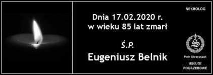 Ś.P. Eugeniusz Belnik