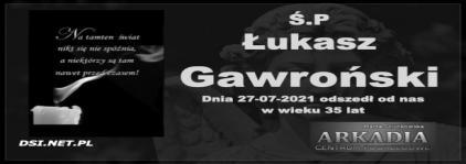 Ś.P. Łukasz Gawroński