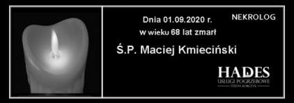 Ś.P. Maciej Kmieciński