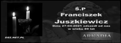 Ś.P. Franciszek Juszkiewicz