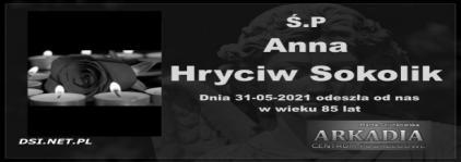 Ś.P. Anna Hryciw Sokolik