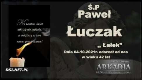 Ś.P. Paweł Łuczak