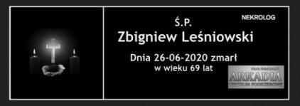 Ś.P. Zbigniew Leśniowski