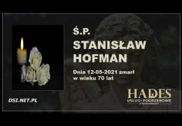 Ś.P. Stanisław Hofman