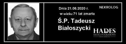 Ś.P Tadeusz Białoszycki
