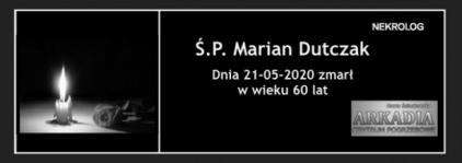 Ś.P. Marian Dutczak
