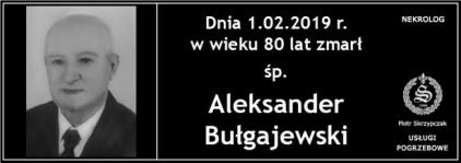 Ś.P. Aleksander Bułgajewski