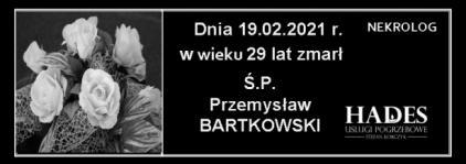 Ś.P.  Przemysław Bartkowski
