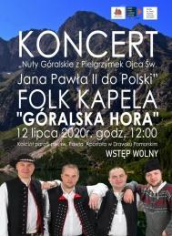 """2020-07-12  koncert """"Nuty Góralskie z Pielgrzymek Ojca św. Jana Pawła II do Polski"""""""