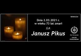 Ś.P. Janusz Pikus