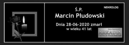 Ś.P. Marcin Płudowski