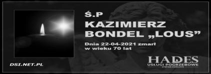 Ś.P. Kazimierz Bondel