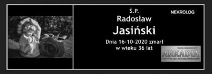 Ś.P. Radosław Jasiński