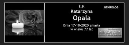 Ś.P. Katarzyna Opala