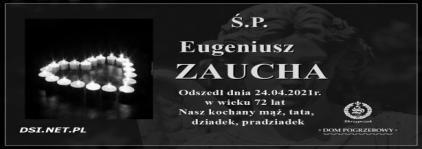 Ś.P. Eugeniusz Zaucha