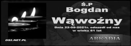 Ś.P. Bogdan Wąwoźny