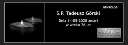 Ś.P. Tadeusz Górski