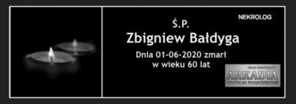 Ś.P. Zbigniew Bałdyga