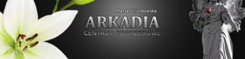 Arkadia Dom Pogrzebowy Marta Ściurkowska
