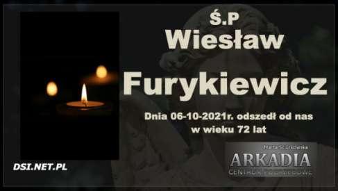 Ś.P. Wiesław Furykiewicz
