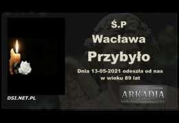 Ś.P. Wacława Przybyło