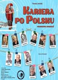 """2019-05-03 KOMEDIA """"KARIERA PO POLSKU"""""""