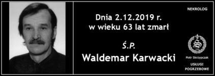 Ś.P. Waldemar Karwacki