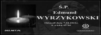 Ś.P. Edmund Wyrzykowski