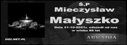 Ś.P. Mieczysław Małyszko