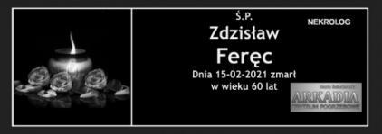 Ś.P. Zdzisław Feręc