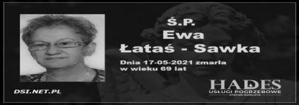 Ś.P. Ewa Łataś - Sawka