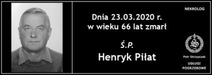 Ś.P. Henryk Piłat