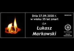 Ś.P. Łukasz Markowski
