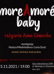 2021-11-05 MORE (A)MORE BABY - spektakl