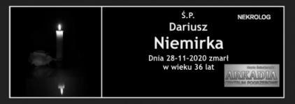 Ś.P. Dariusz Niemirka