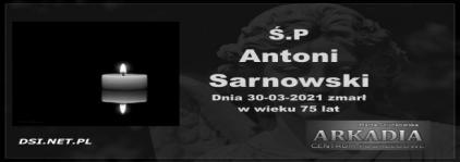 Ś.P. Antoni Sarnowski