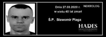 Ś.P. Sławomir Plaga