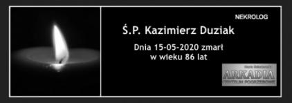 Ś.P. Kazimierz Duziak