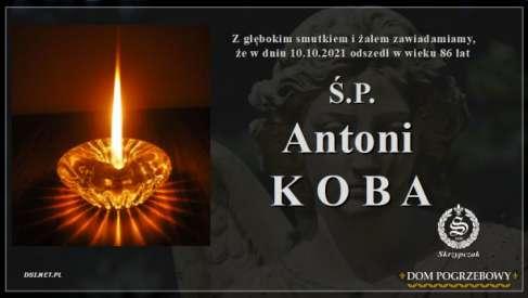 Ś.P. Antoni Koba