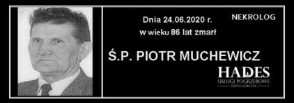 Ś.P. Piotr Muchewicz