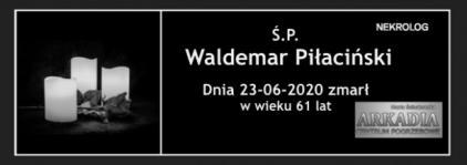 Ś.P. Waldemar Piłaciński