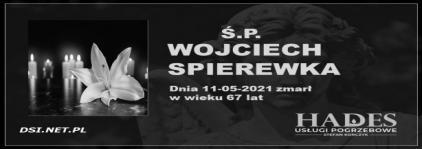 Ś.P. Wojciech Spierewka