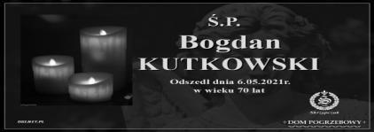 Ś.P. Bogdan Kutkowski