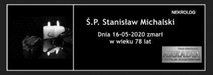 Ś.P. Stanisław Michalski