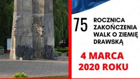 2020-03-04 75. Rocznica zakończenia walk o ziemię drawską