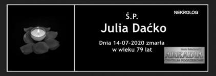 Ś.P. Julia Daćko